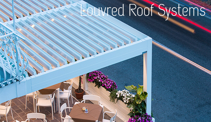 Louvred Roof Systems